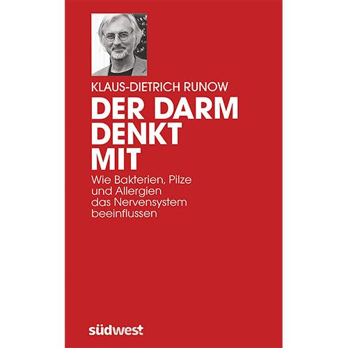 Der Darm denkt mit – Klaus-Dietrich Runow